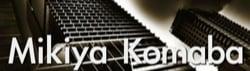 Mikiya Komaba の著作権フリーBGM(音楽)リスト