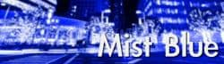 Mist Blue の著作権フリーBGM(音楽)リスト